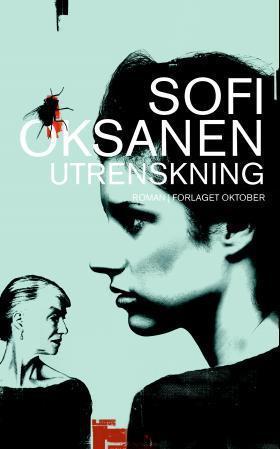 """""""Utrenskning - roman"""" av Sofi Oksanen"""