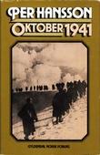 """""""Oktober 1941"""" av Per Hansson"""
