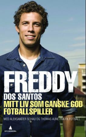 """""""Mitt liv som ganske god fotballspiller"""" av Freddy dos Santos"""