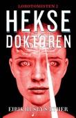 """""""Heksedoktoren - spenningsroman"""" av Eirik Husby Sæther"""