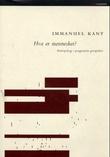 """""""Hva er mennesket? - antropologi i pragmatisk perspektiv"""" av Immanuel Kant"""