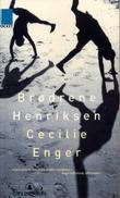 """""""Brødrene Henriksen - roman"""" av Cecilie Enger"""