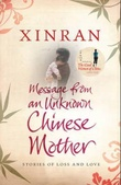 """""""Message from an unknown Chinese mother - stories of loss and love"""" av Xinran"""