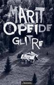"""""""Glitre - roman"""" av Marit Opeide"""