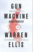 """Gun machine - drapskoden"" av Warren Ellis"