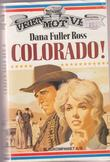 """Colorado!"" av Dana Fuller Ross"