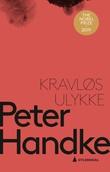 """""""Kravløs ulykke - fortelling"""" av Peter Handke"""
