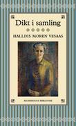 """Dikt i samling"" av Halldis Moren Vesaas"