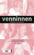 """""""Venninnen"""" av Denise Rudberg"""