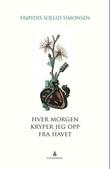 """""""Hver morgen kryper jeg opp fra havet"""" av Frøydis Sollid Simonsen"""