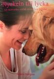 """""""Nyckeln till lycka - att motverka social stress hos hundar"""" av Anders Hallgren"""
