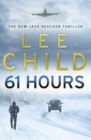 """""""61 Hours"""" av Lee Child"""