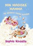 """""""Min magiske mamma og verdens beste bursdag"""" av Sophie Kinsella"""