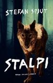 """""""Stalpi - roman"""" av Stefan Spjut"""