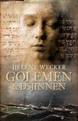 """""""Golemen & dsjinnen - roman"""" av Helene Wecker"""