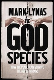 """The God species - how humanity can change the earth"" av Mark Lynas"