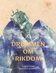 """""""Drømmen om rikdom"""" av Lisette Askø"""