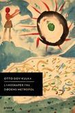 """""""Landskaper fra dødens metropol - refleksjoner over minner og forestillinger"""" av Otto Dov Kulka"""