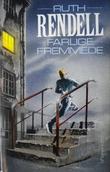 """""""Farlige fremmede"""" av Ruth Rendell"""