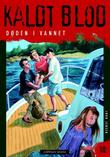 """""""Døden i vannet"""" av Jørn Jensen"""