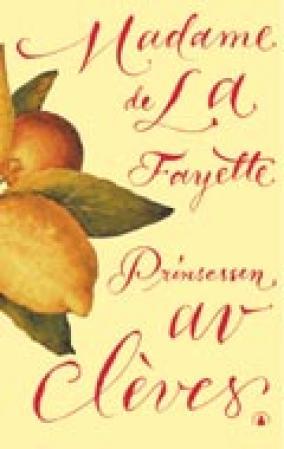 """""""Prinsessen av Cleves"""" av Madame de La Fayette"""