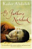 """""""My Father's Notebook"""" av Kader Abdolah"""