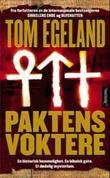 """""""Paktens voktere"""" av Tom Egeland"""
