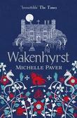 """""""Wakenhyrst"""" av Michelle Paver"""