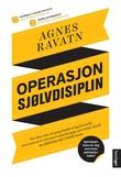 """""""Operasjon sjølvdisiplin"""" av Agnes Ravatn"""