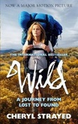 """Wild - a journey from lost to found"" av Cheryl Strayed"