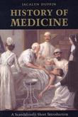 """History of Medicine - A Scandalously Short Introduction"" av Jacalyn, MD FRCP Duffin"