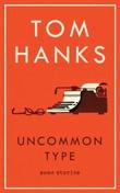"""""""Uncommon type some stories"""" av Tom Hanks"""