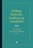 """""""Selskap, kontrakt, konkurs og rettskilder - festskrift til Mads Henry Andenæs 70 år"""" av Gudmund Knudsen"""