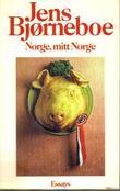 """""""Norge, mitt Norge"""" av Jens Bjørneboe"""