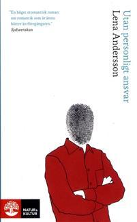"""""""Utan personligt ansvar"""" av Lena Andersson"""