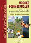"""""""Norges sommerfugler Håndbok over Norges dagsommerfugler og nattsvermere"""" av Leif Aarvik"""