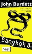 """Bangkok 8"" av John Burdett"