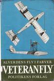 """""""Alverdens fly i farver - Veteranfly"""" av Lennart Ege"""