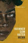 """""""Kvinner som hater menn - dikt"""" av Sumaya Jirde Ali"""
