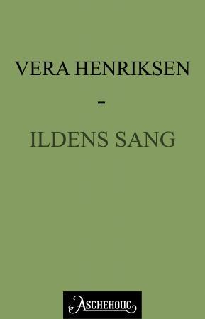 """""""Ildens sang"""" av Vera Henriksen"""