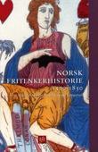 """""""Norsk fritenkerhistorie 1500-1850"""" av Arne Bugge Amundsen"""
