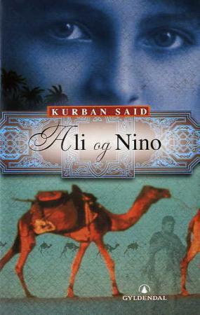 """""""Ali og Nino"""" av Kurban Said"""