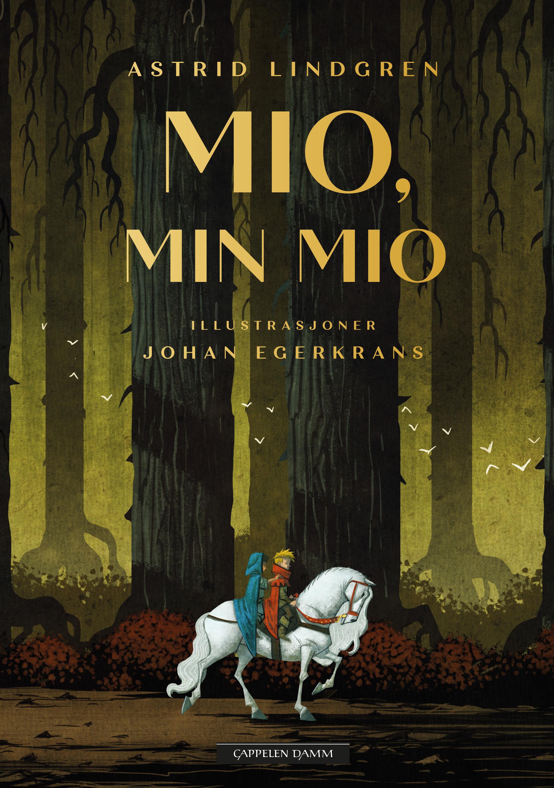 """""""Mio, min Mio - nyillustrert utgave"""" av Astrid Lindgren"""