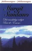 """""""Det vanskelige valget ; Brev til Ensom"""" av Margit Sandemo"""