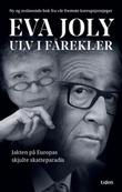 """""""Ulv i fåreklær"""" av Eva Joly"""