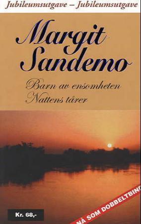 """""""Barn av ensomheten ; Nattens tårer"""" av Margit Sandemo"""