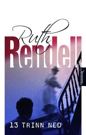 """""""13 trinn ned"""" av Ruth Rendell"""