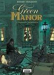 """""""Green Manor 1 - Snigmordere og gentlemen"""" av Fabien Vehlmann"""