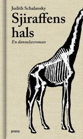 """""""Sjiraffens hals - en dannelsesroman"""" av Judith Schalansky"""