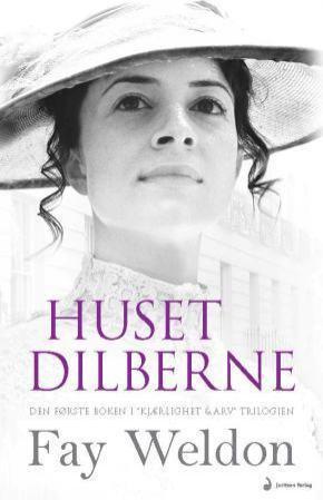 """""""Huset Dilberne - roman"""" av Fay Weldon"""